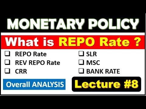 What is REPO RATE ? || Monetary Policy का Overall ANALYSIS || Lecture #8 For RBI , SBI , BANK