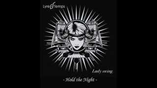 Lyre Le Temps - Hold The Night