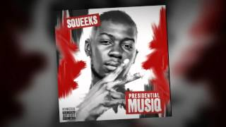 Squeeks - You Better Run (prod by Cakes)