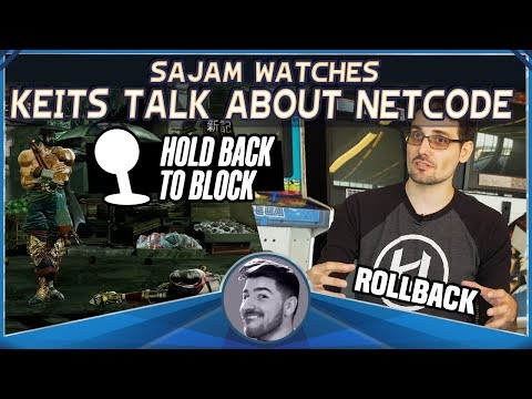 Sajam Watches Keits Talk About Netcode (via Hold Back To Block)
