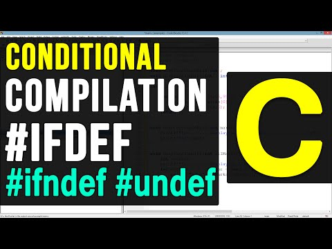 37 | Conditional Compilation Macros #ifdef  #ifndef #undef in C Video Tutorial