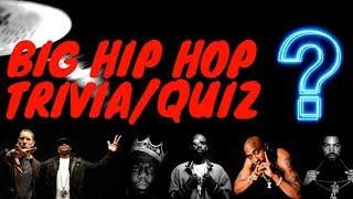 BIG HIP HOP TRIVIA/QUIZ (Guess the song)!