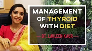 Management of thyroid with diet