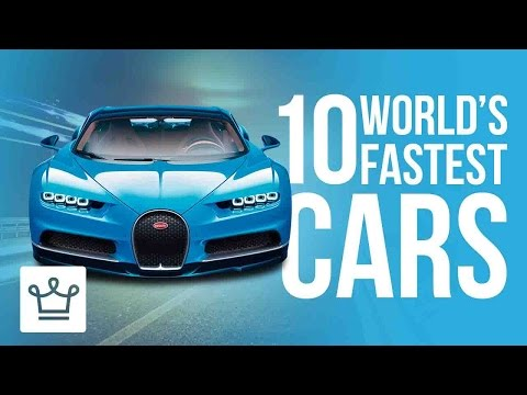 Top 10 Fastest Cars In The World 2017