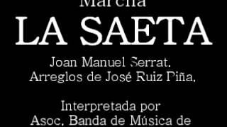"""Marcha """"LA SAETA"""" - Asoc. Banda de Música de Alcázar de San Juan"""