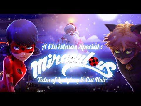 Miraculous Ladybug - Miraculous Christmas Song
