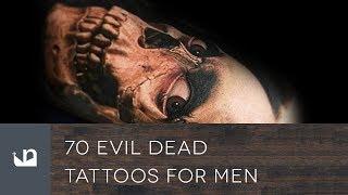 Video 70 Evil Dead Tattoos For Men download MP3, 3GP, MP4, WEBM, AVI, FLV Juni 2018
