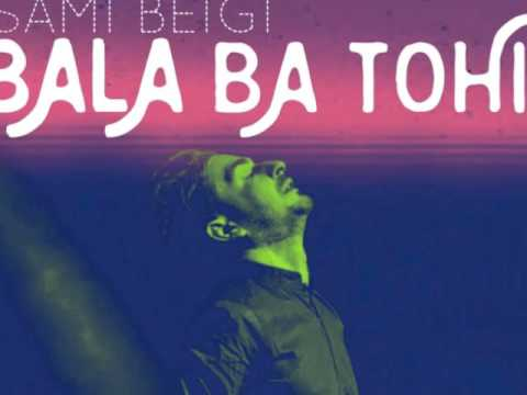 Sami Beigi (Bala Ba Tohi) Official Audio