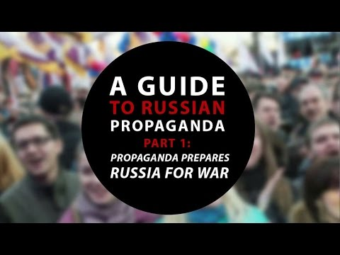 A guide to Russian propaganda. Part 1: propaganda prepares Russia for war