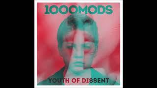 1000mods - Youth of Dissent - 2020 Full album