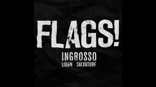 Ingrosso, LIOHN, Salvatore Ganacci - FLAGS!