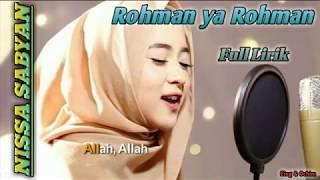 Nissa Sabyan - Rohman ya Rohman || Full Lirik || Top Trending Sholawat 2018