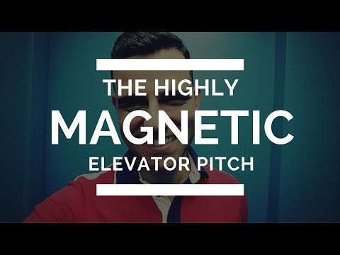 Get Your Magnetic Elevator Pitch For Free... NOW!