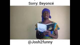Funnest cover of Beyonce's Sorry by Josh2funny