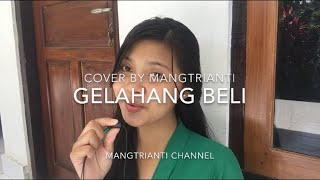 Download Mp3 Gelahang Beli Cover By Mangtrianti