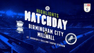 HIGHLIGHTS | Blues v Millwall