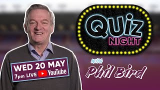 LIVE QUIZ NIGHT | Phil Bird Tests Your Claret & Blue Knowledge