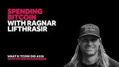 Spending Bitcoin with Ragnar Lifthrasir