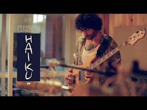 "FERNADO LAMADRID - HAIKU (From his new album ""APROXIMACIONES"")"