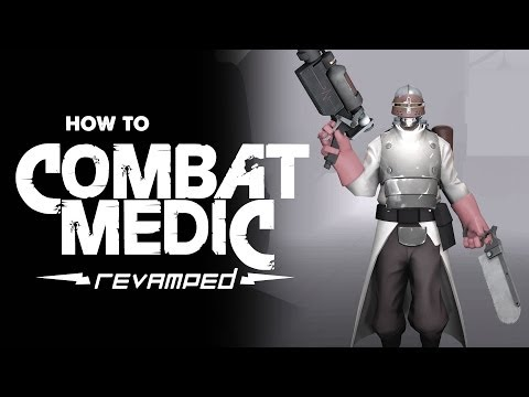 ArraySeven: How To Combat Medic; Revamped