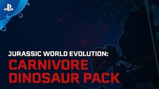 Jurassic World Evolution - Carnivore Dinosaur Pack Trailer | PS4