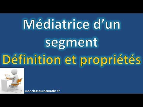 Définition et propriétés de la médiatrice d