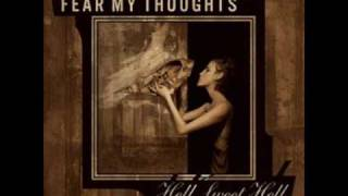 Fear My Thoughts - Windows For The Dead