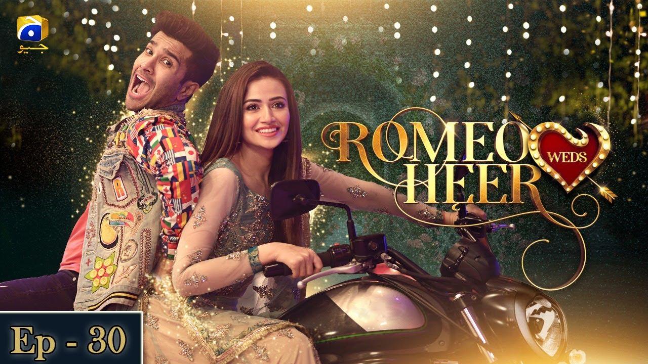 Romeo Weds Heer - Episode 30 | Feroze Khan | Sana javed