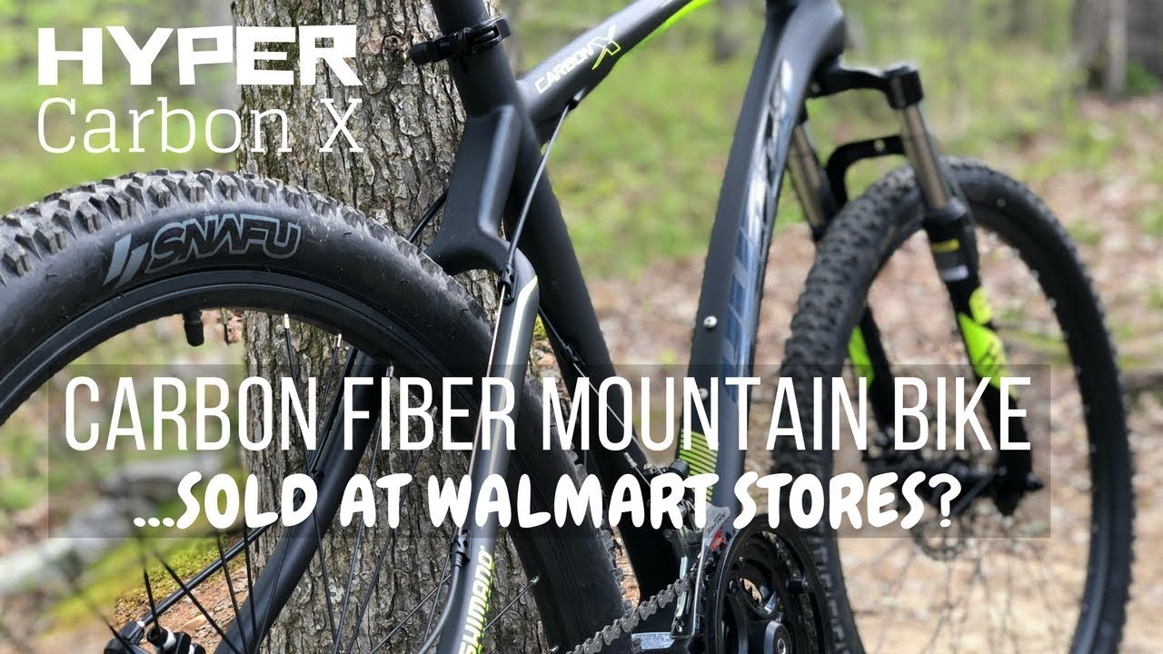 Carbon Fiber Mountain Bike >> 399 Hyper Carbon Fiber Mountain Bike Sold At Walmart Stores