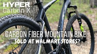 $399 Hyper Carbon Fiber Mountain Bike - sold at Walmart Stores