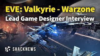 EVE: Valkyrie - Warzone Lead Game Designer Interview