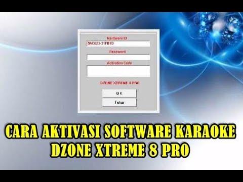 Cara AKTIVASI atau REGISTRASI Dzone Xtreme 8 Pro KARAOKE