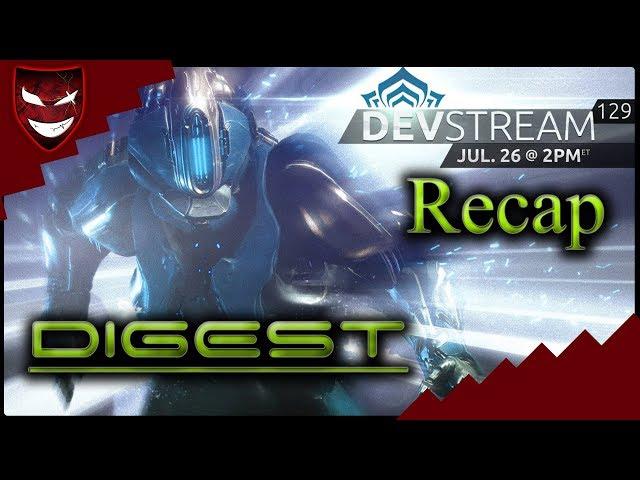 WARFRAME DIGEST - Devstream #129 Recap