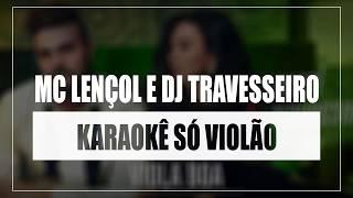 Luan Santana - MC Lençol e DJ Travesseiro | Karaokê Só Violão