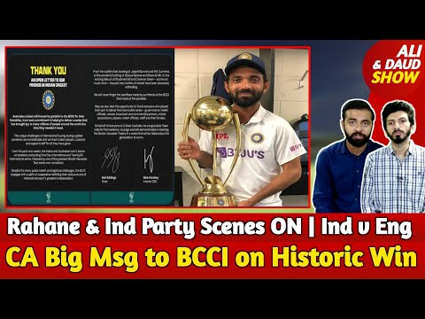 Australia Big Msg to BCCI on Historic Win   Rahane & Team Ind Party Scenes ON   Big News on INDvENG