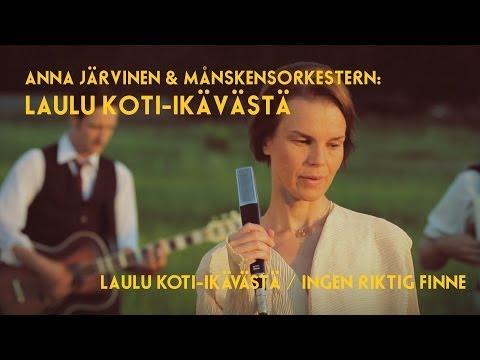 Anna Järvinen & Månskensorkestern: LAULU KOTI-IKÄVÄSTÄ