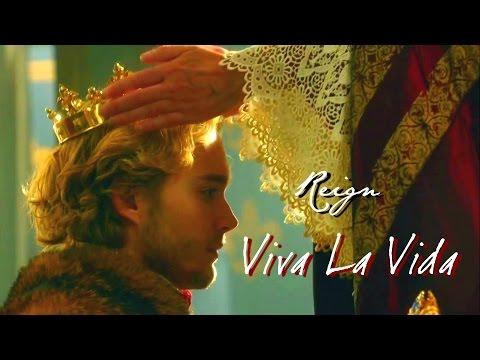 Francis (Reign) | Viva La Vida