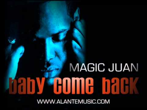 Ba Come Back Magic Juan Lyrics   Downloadflv