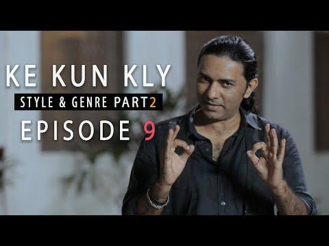 sajjad-ali's-ke-kun-kly---episode-9---style-&-genre-(part-two)
