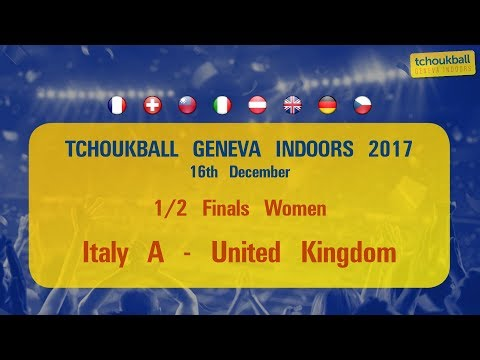Tchoukball Geneva Indoors 2017 / Nations Cup - Two semi-Finals Women