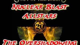 Nuclear Blast Allstars - The Overshadowing