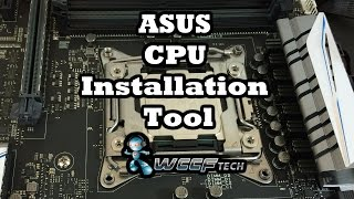 ASUS X99 CPU Installation Tool Demo