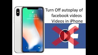How to disable auto-play for videos in Facebook for iOS