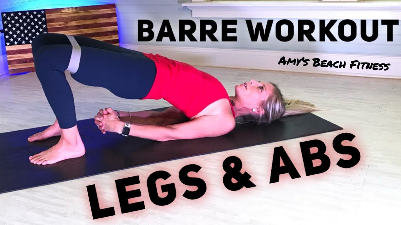 Awesome Pure Barre Legs & Ab Workout - 30 Min