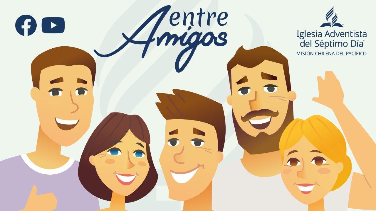 """🔴 EN VIVO   """"ENTRE AMIGOS"""" 👨👩👧👦 Compartiendo Esperanza y Amistad"""