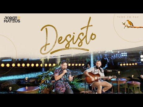 Jorge & Mateus – Desisto