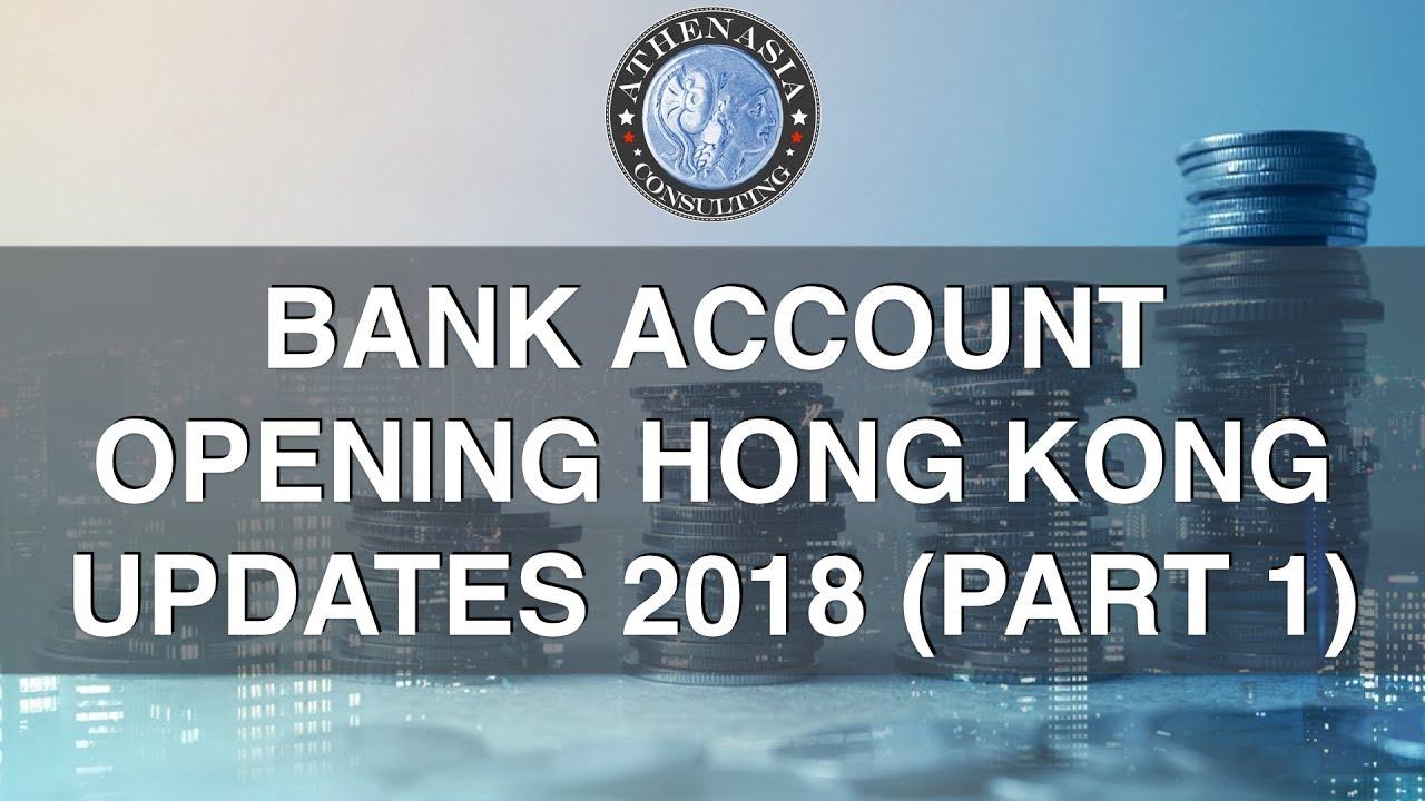 Open a Bank Account in Hong Kong 2018 update (part 1)
