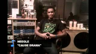 Neegle - Cause Drama (Cause Drama Riddim 2012)