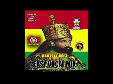 DJ FATHER BENTLEY EASY VOCAL.39 PT 1