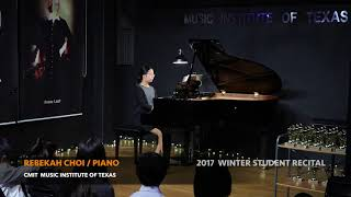 2017 CMIT WINTER STUDENT RECITAL - REBEKAH CHOI